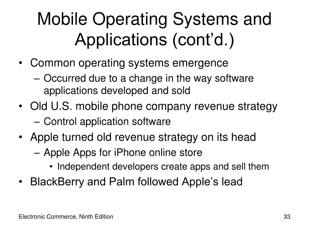 Mobile Operating Systems and Applications (cont'd.)