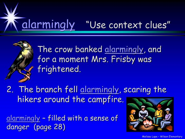 Alarmingly use context clues