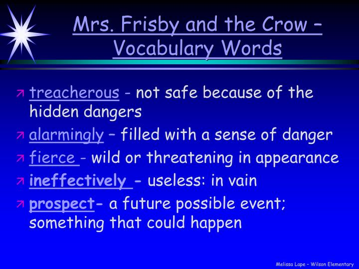 Mrs. Frisby and the Crow –