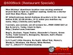 @600block restaurant specials