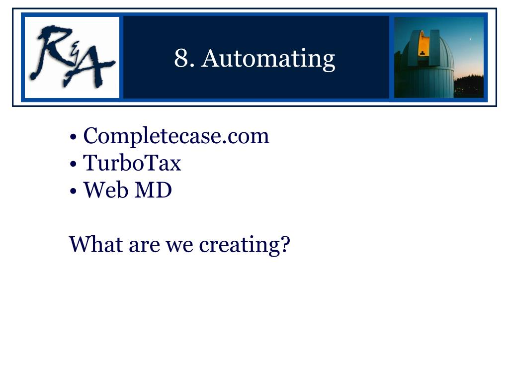 8. Automating