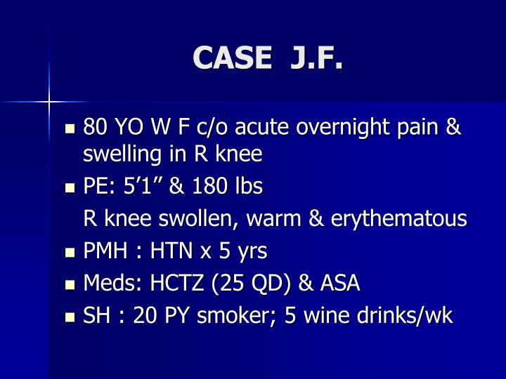 CASE  J.F.