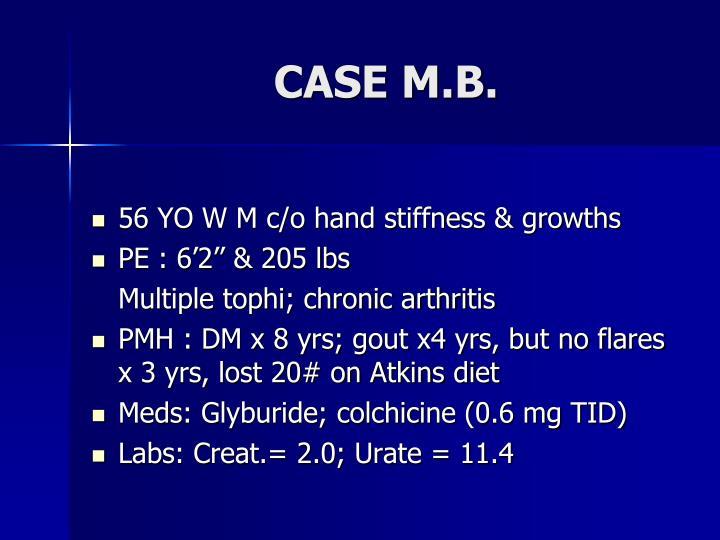 CASE M.B.