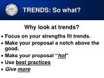 trends so what
