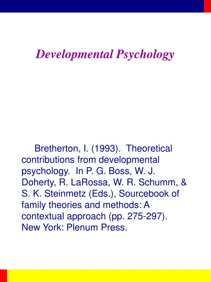 developmental psych outline Writing a reflective essay outline would help you louise ammentorp is a phd candidate in developmental psychology, received her ba in psychology.