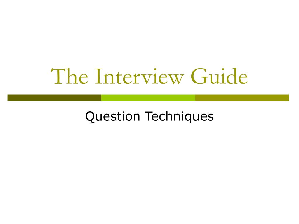 the interview guide l.