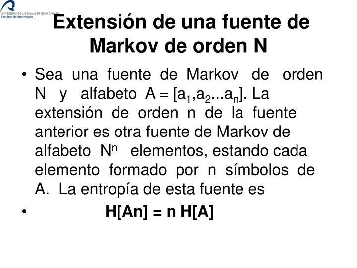 Extensión de una fuente de Markov de orden N