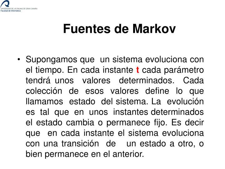 Fuentes de Markov