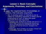 lesson 1 basic concepts arguments premises and conclusions
