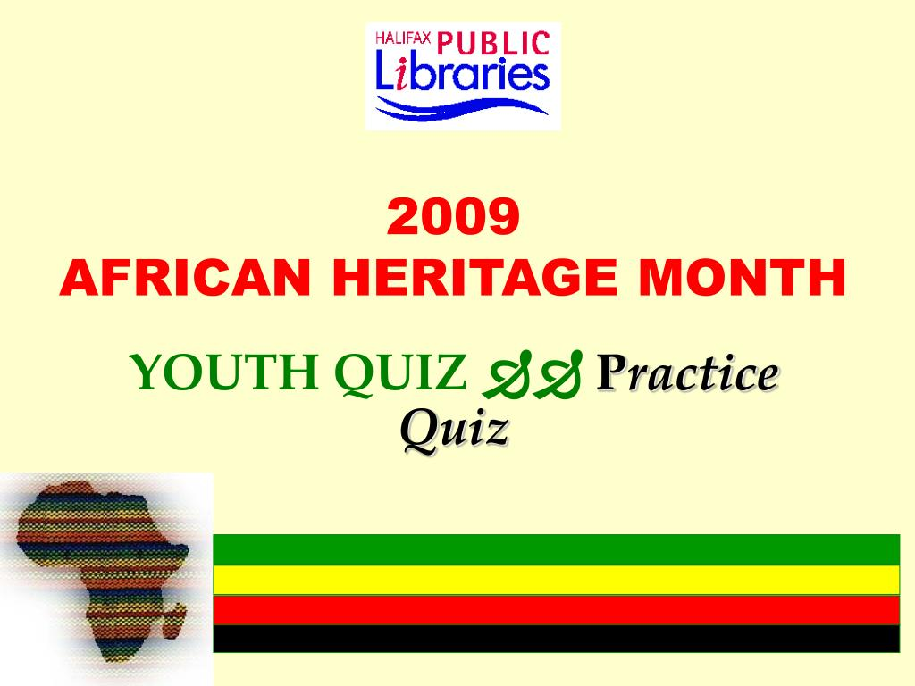 2009 african heritage month l.