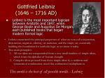 gottfried leibniz 1646 1716 ad