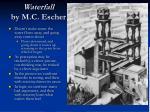 waterfall by m c escher