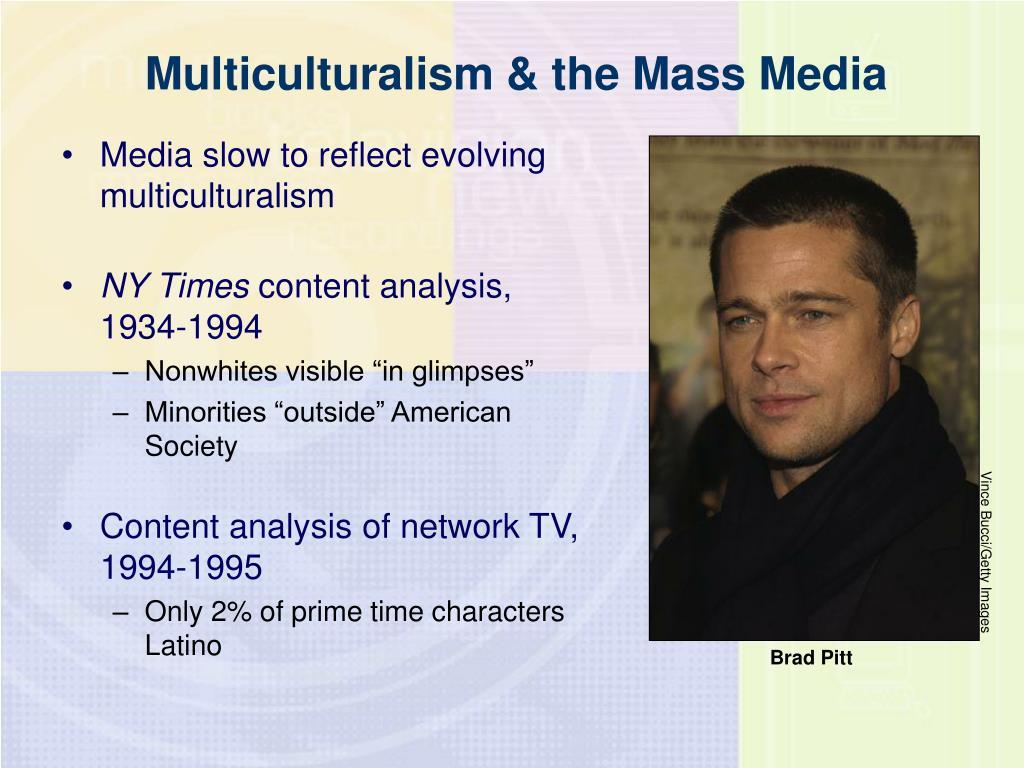 Multiculturalism & the Mass Media