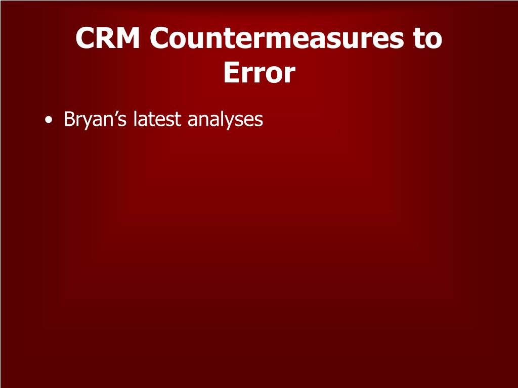 CRM Countermeasures to Error