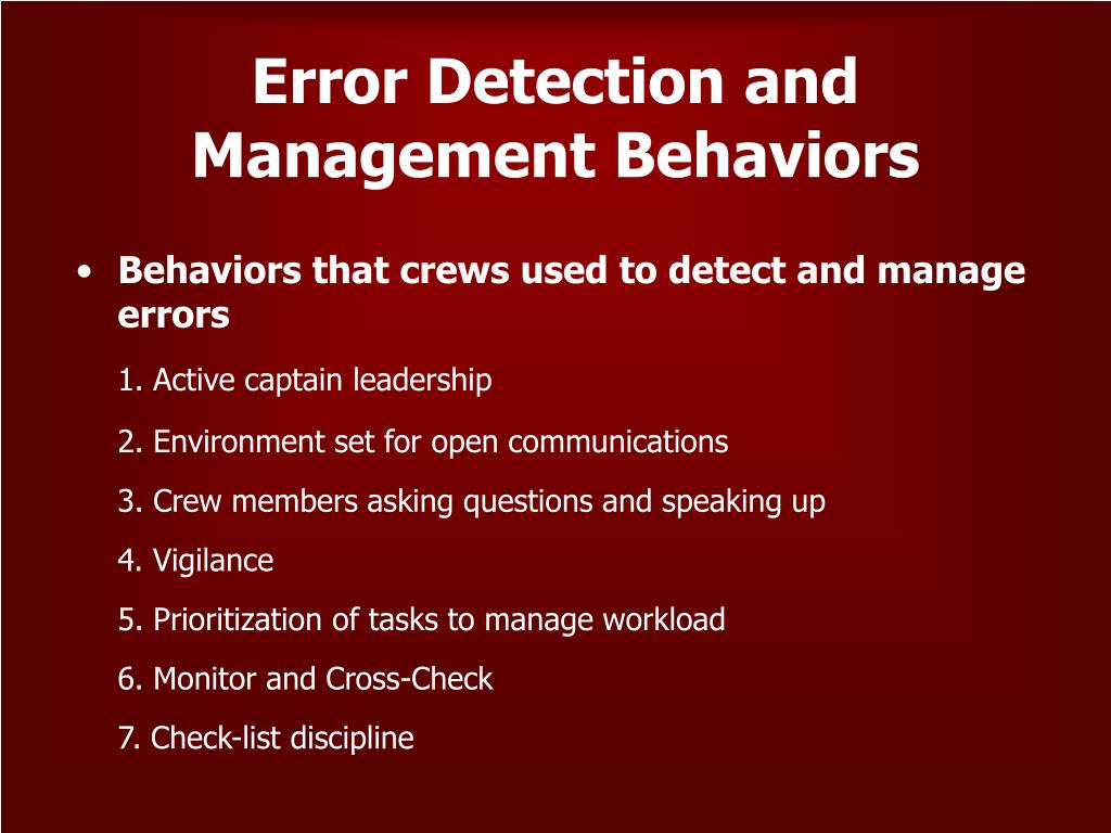 Error Detection and Management Behaviors