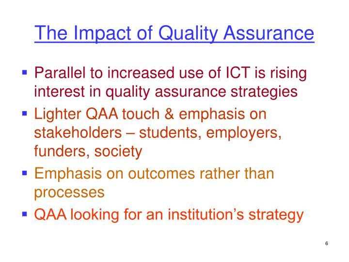 The Impact of Quality Assurance