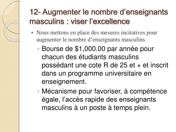 12- Augmenter le nombre d'enseignants masculins : viser l'excellence