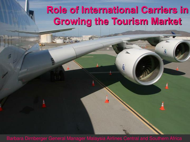 Role of International Carriers in Growing the Tourism Market