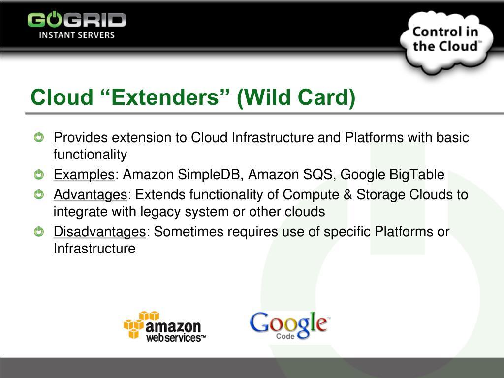 """Cloud """"Extenders"""" (Wild Card)"""