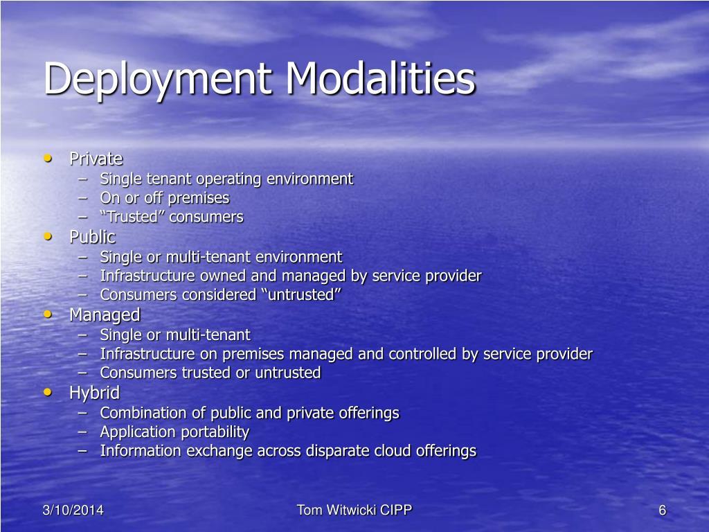 Deployment Modalities