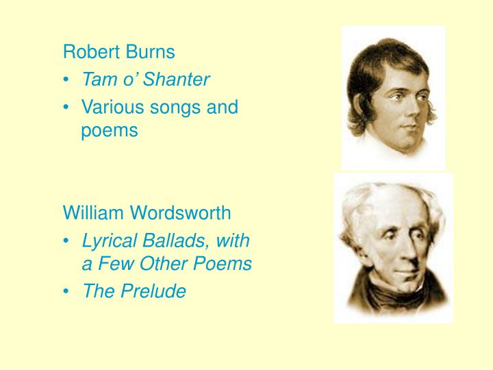 the romantic period and robert burns essay The romantic period was about freedom the romantic period is the span between 1785 when samuel johnson died and blake and burns essay on romanticism in.
