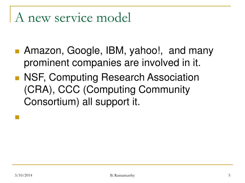 A new service model