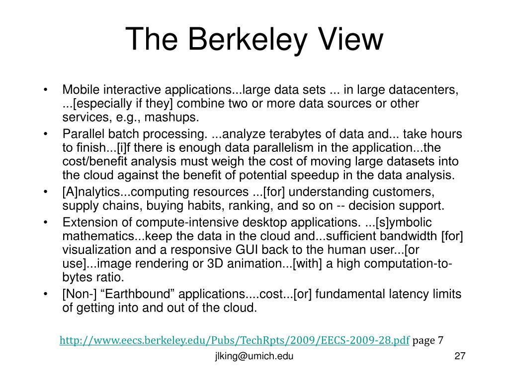 The Berkeley View