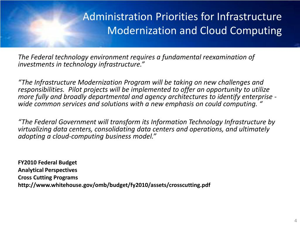 Administration Priorities for Infrastructure Modernization and Cloud Computing