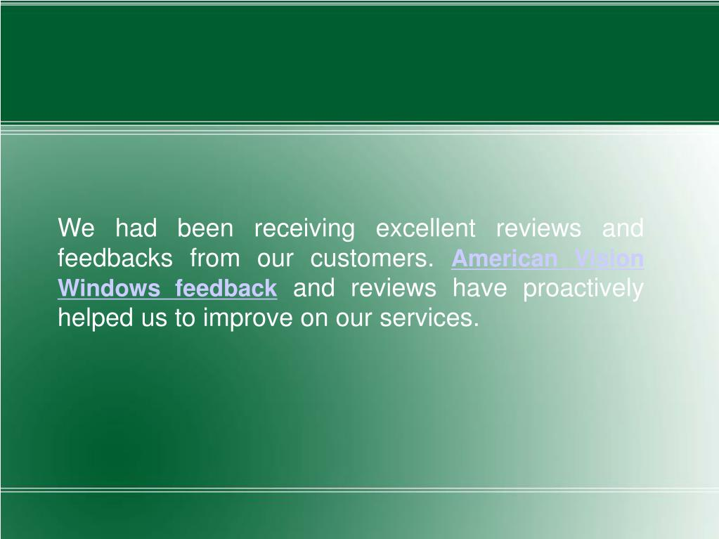 We had been receiving excellent reviews and feedbacks from our customers.