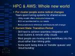 hpc aws whole new world