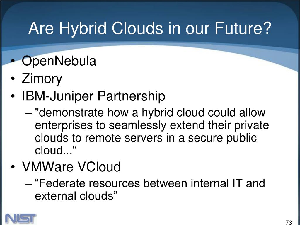 Are Hybrid Clouds in our Future?