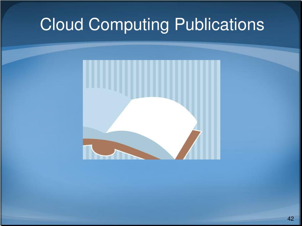 Cloud Computing Publications