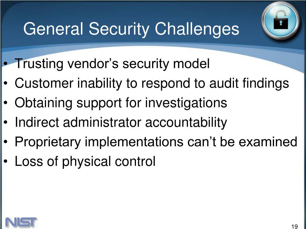 General Security Challenges
