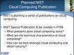 planned nist cloud computing publication