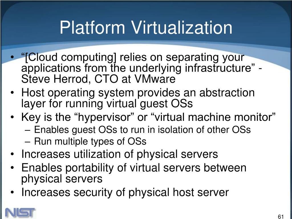 Platform Virtualization