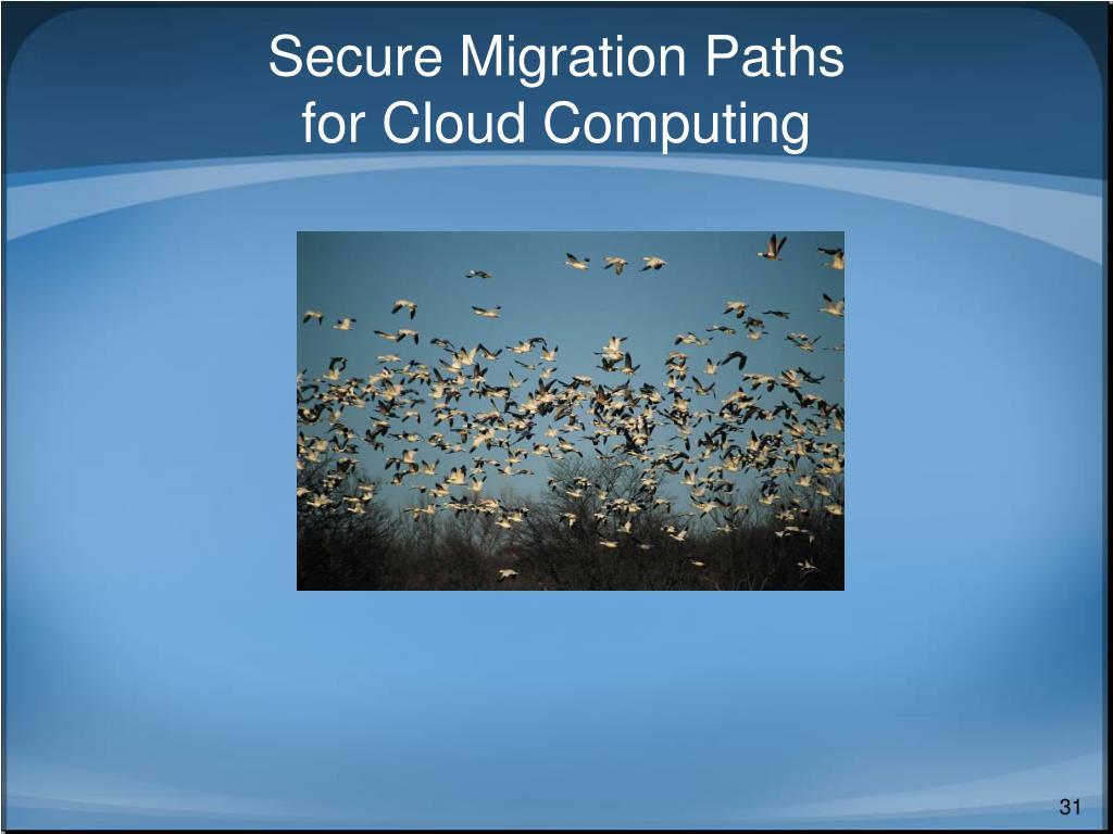 Secure Migration Paths