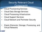 security relevant cloud components