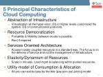 5 principal characteristics of cloud computing