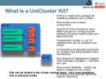 what is a unicluster kit