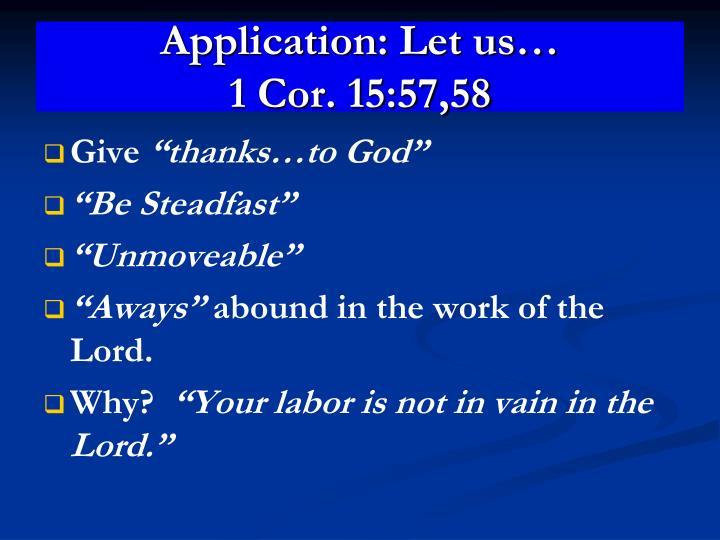 Application: Let us…