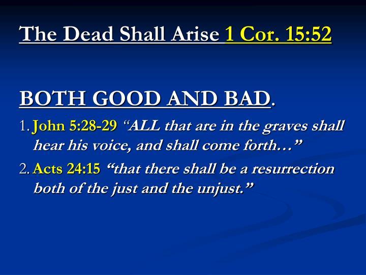 The Dead Shall Arise