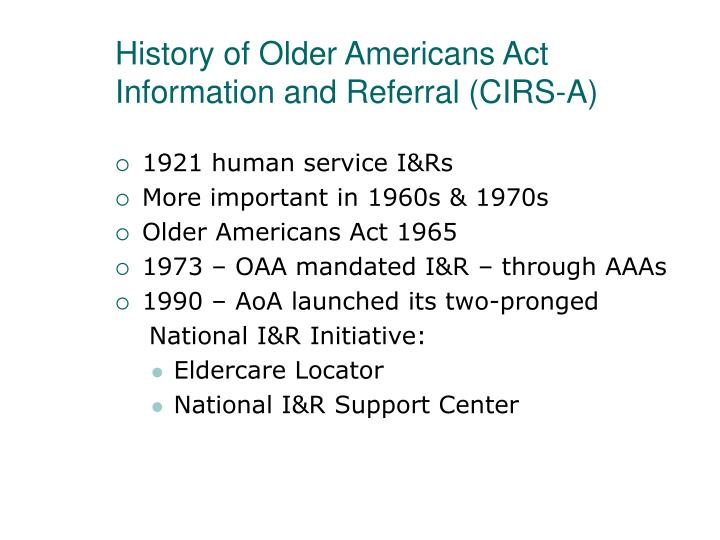 History of Older Americans Act Information and Referral (CIRS-A)