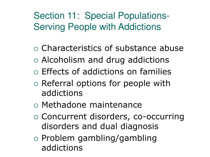 Section 11:  Special Populations- Serving People with Addictions