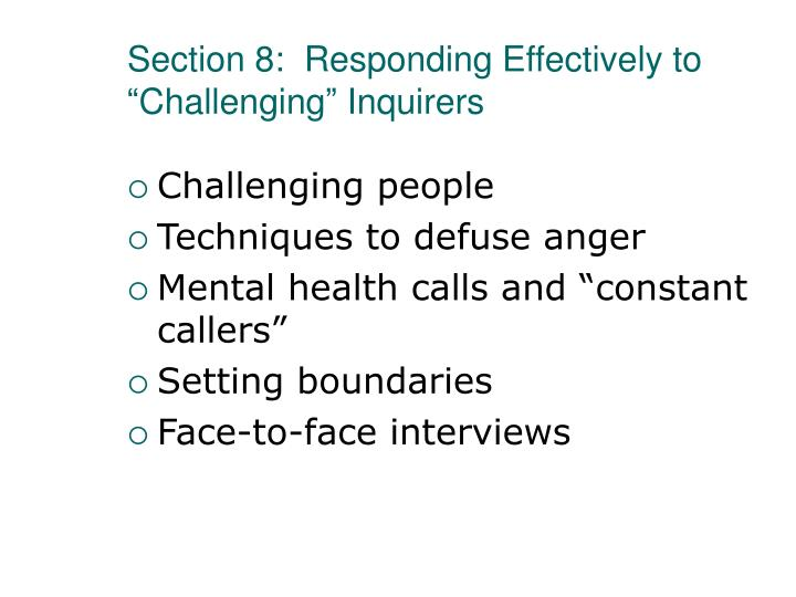 """Section 8:  Responding Effectively to """"Challenging"""" Inquirers"""