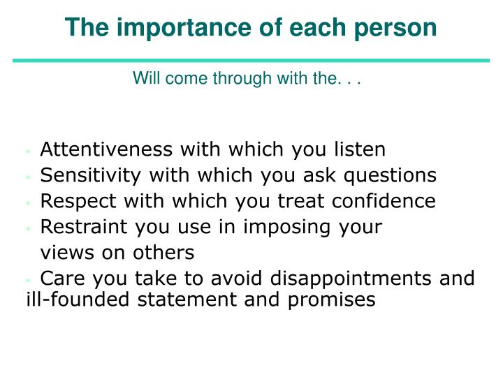 The importance of each person