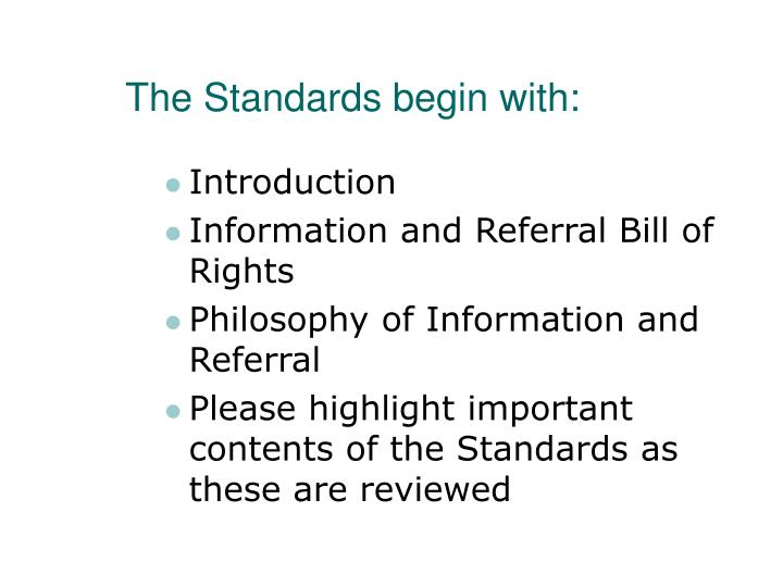 The Standards begin with: