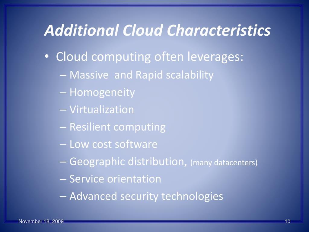 Additional Cloud Characteristics