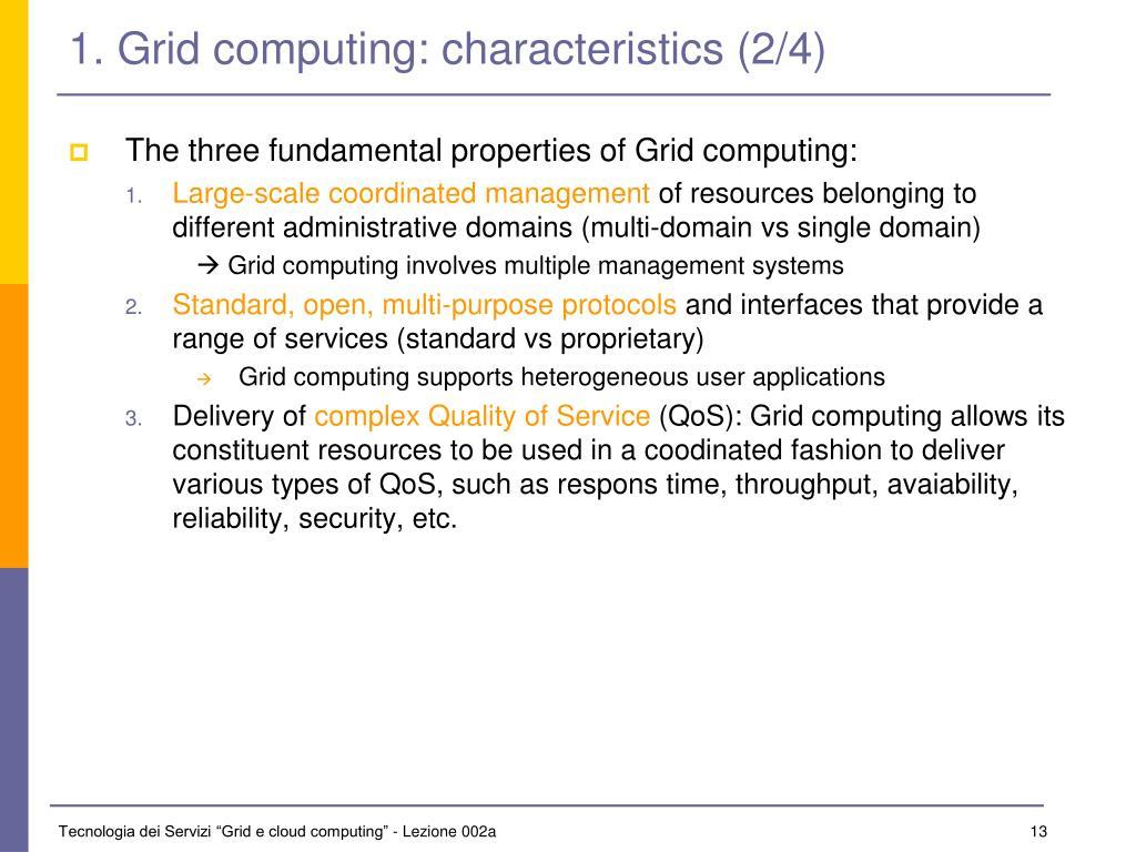 1. Grid computing: characteristics (2/4)