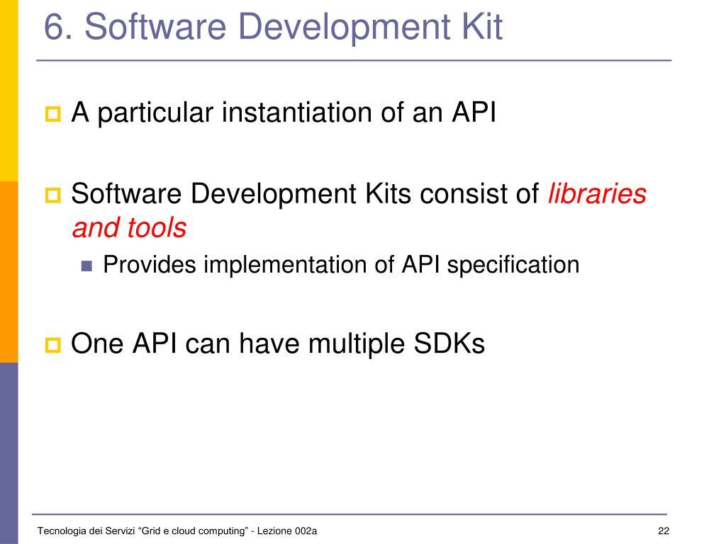 6. Software Development Kit