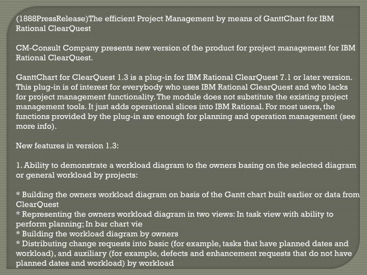 (1888PressRelease)The efficient Project Management by means of GanttChart for IBM Rational ClearQues...